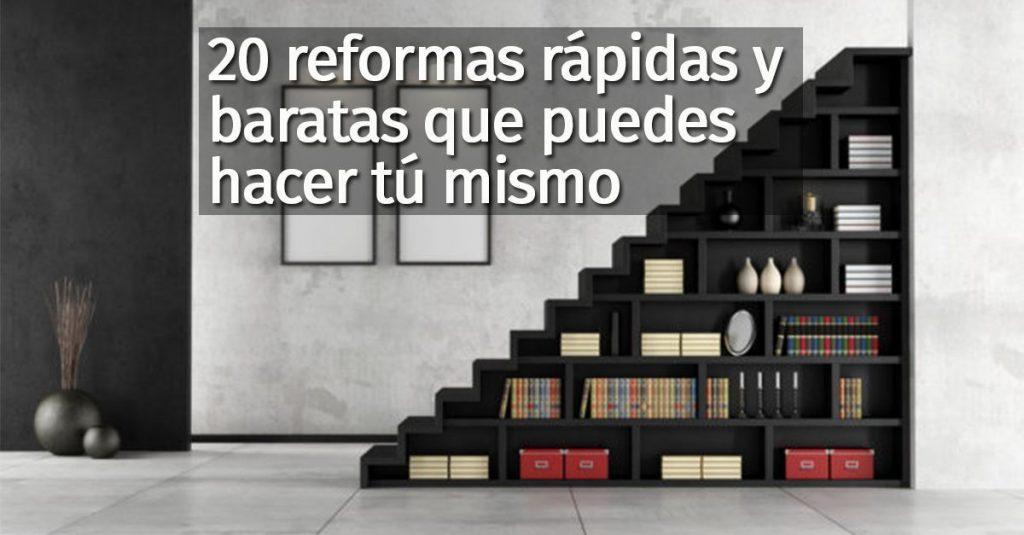 20 reformas baratas y rápidas que puedes hacer tú mismo - Casas ...