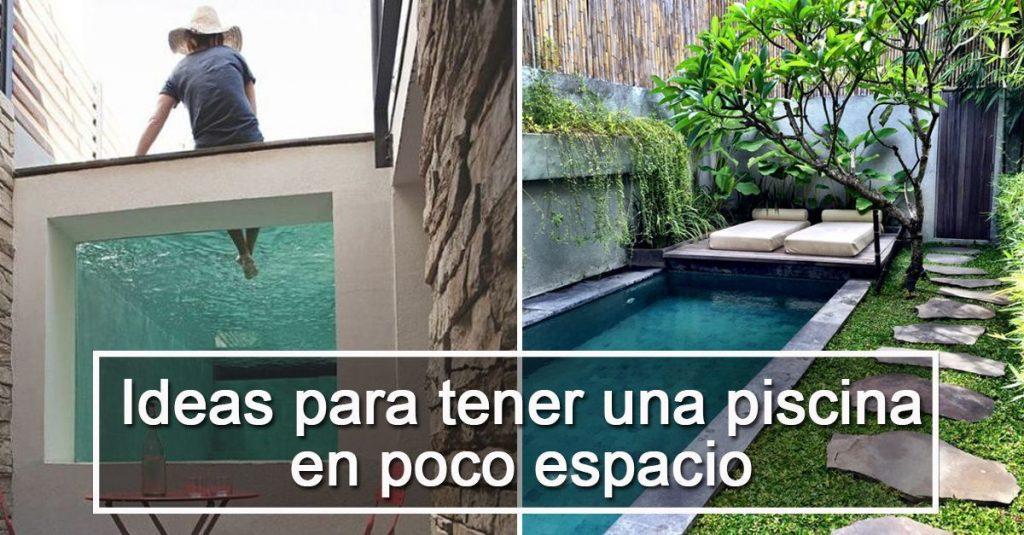 Piensas que se necesita mucho espacio para tener una for Casa con piscina para dos personas
