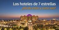 hoteles 7 estrellas destacada