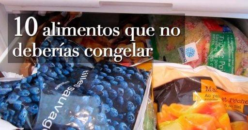 alimentos no debemos congelar destacada