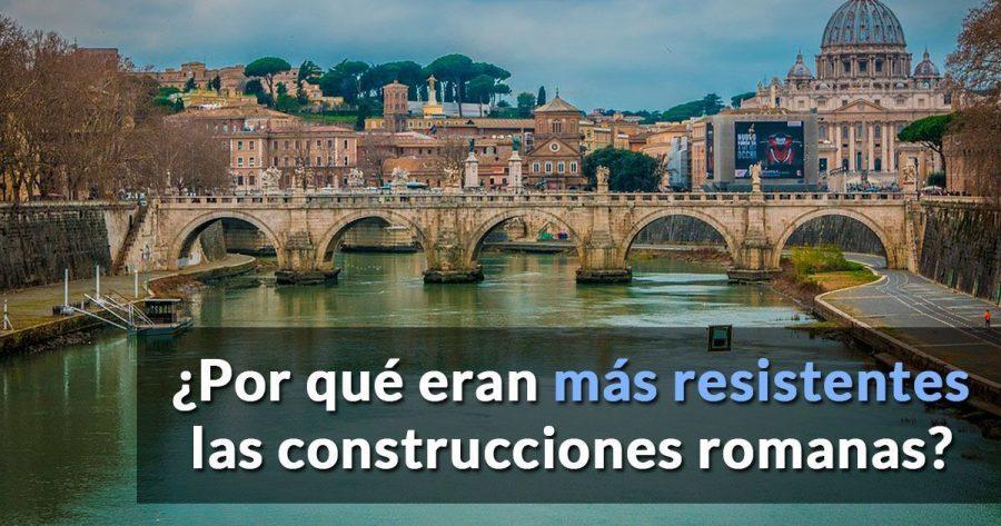 El secreto de las construcciones romanas