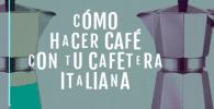 cafe con cafetera italiana