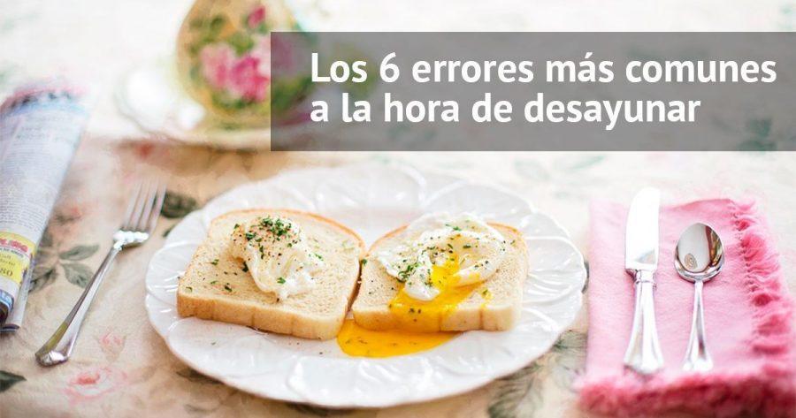 Los 6 errores más comunes que cometemos a la hora de desayunar