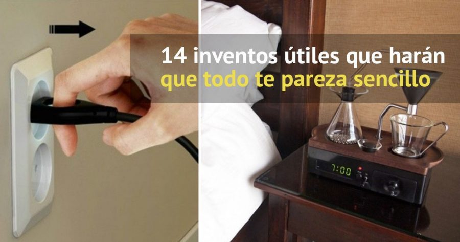 14 inventos útiles que harán que todo te parezca más sencillo