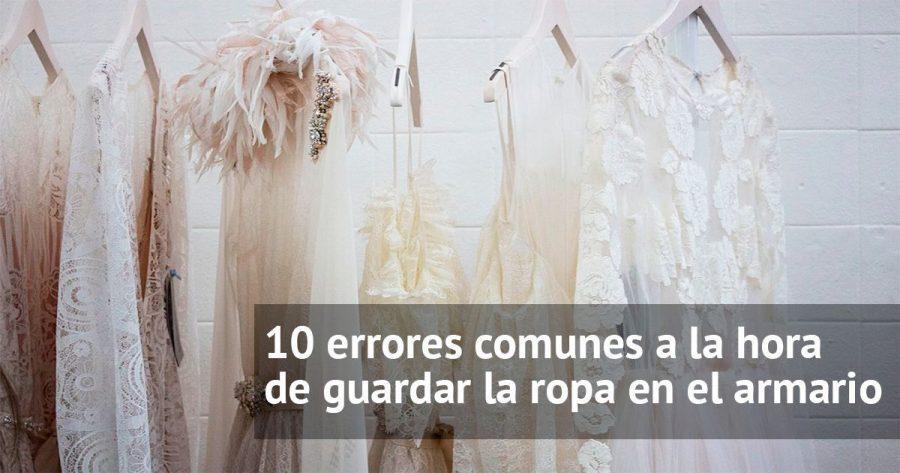 Los 10 errores más comunes a la hora de guardar ropa en el armario y cómo solucionarlos